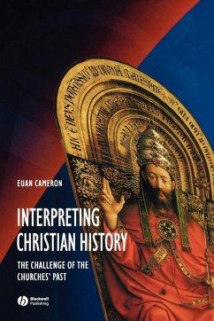 Interpreting Christian History - Cameron