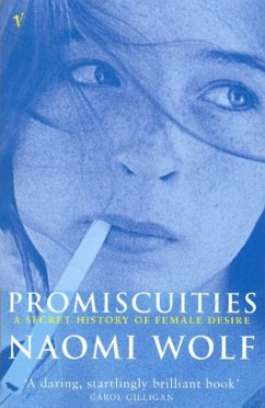 Promiscuities - Wolf, Naomi