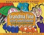 Abuelita Fina y Sus Sombrillas Maravillosas/Grandma Fina And Her Wonderful Umbrellas