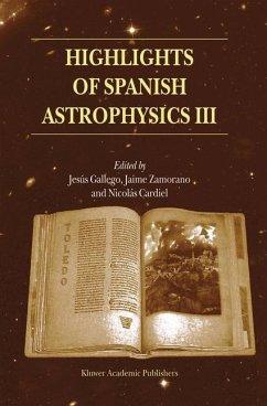 Highlights of Spanish Astrophysics III - Gallego, Jes£s / Zamorano, Jaime / Cardiel, Nicol s (Hgg.)