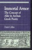 Immortal Armor: The Concept of Alke in Archaic Greek Poetry