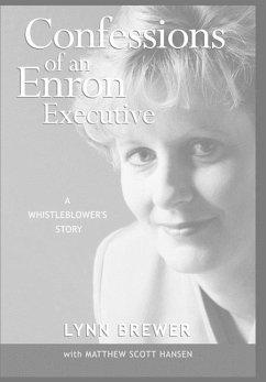 Confessions of an Enron Executive - Brewer, Lynn