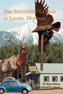 The Storyteller's Guide to Leona, Montana