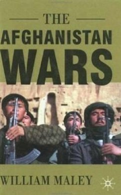 The Afghanistan Wars - Maley, William