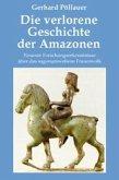 Die verlorene Geschichte der Amazonen