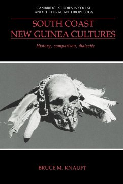 South Coast New Guinea Cultures - Knauft, Bruce M.; Bruce M., Knauft