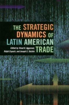 The Strategic Dynamics of Latin American Trade