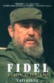 Fidel:: A Critical Portrait