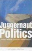 Juggernaut Politics: Understanding Predatory Globalization