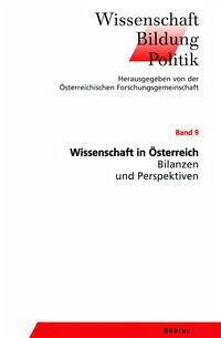 Wissenschaft in Österreich - Bilanzen und Perspektiven