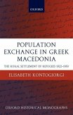 Population Exchange in Greek Macedonia: The Forced Settlement of Refugees 1922-1930