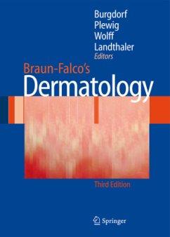 Braun-Falco´s Dermatology - Braun-Falco, Otto / Plewig, Gerd / Wolff, Helmut H. / Burgdorf, Walter / Landthaler, Michael