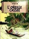 Les Aventures de Tintin. L'Oreille cassée