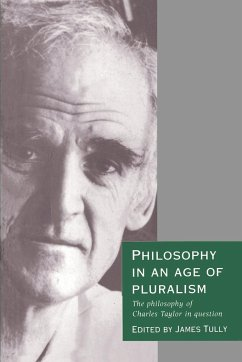 Philosophy in an Age of Pluralism - Tully, James / Weinstock, M. (eds.)
