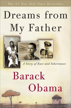 Dreams from My Father: A Story of Race and Inhe...