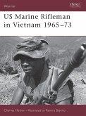 US Marine Rifleman in Vietnam 1965 73