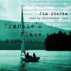 Frankie S Place: A Love Story - Sterba, Jim