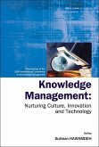 Knowledge Management: Nurturing Culture, Innovation And Technology - Proceedings Of The 2005 International Conference On Knowledg