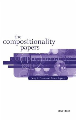 The Compositionality Papers - Fodor, Jerry A.; Lepore, Ernie