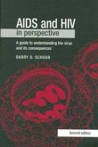 AIDS and HIV in Perspective: A Guide to Understanding the Virus and Its Consequences