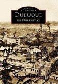 Dubuque: The 19th Century
