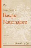 The Social Roots of Basque Nationalism