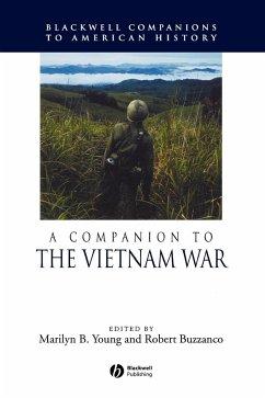 A Companion to the Vietnam War - Young, Robert; Buzzanco