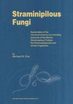 Straminipilous Fungi - Dick, M. W.