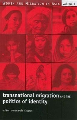 Transnational Migration and the Politics of Identity - Thapan, Meenakshi