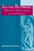 Jan van Ruusbroec, Mystical Theologian of the Trinity
