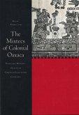 The Mixtecs of Colonial Oaxaca: Ñudzahui History, Sixteenth Through Eighteenth Centuries