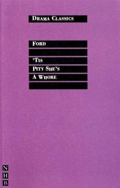 'Tis Pity She's a Whore - Ford, John