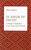 In Favor of Deceit: A Study of Tricksters in an Amazonian Society