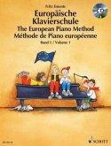 Europäische Klavierschule, Deutsch-Englisch-Französisch, m. Audio-CD\The European Piano Method\Méthode de Piano européenne