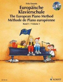 Europäische Klavierschule, Deutsch-Englisch-Französisch, m. Audio-CD\The European Piano Method\Méthode de Piano européenne - Emonts, Fritz