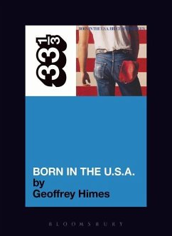 Bruce Springsteen's Born in the USA - Himes, Geoffrey