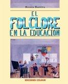 Folclore En La Educacion, El