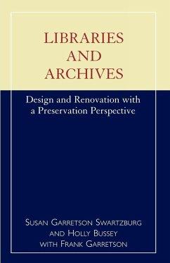 Libraries and Archives - Swartzburg, Susan Garretson; Bussey, Holly; Garretson, Frank