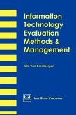 Information Technology Evaluation Methods and Management
