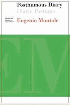 Posthumous Diary / Diario Postumo - Montale, Eugenio