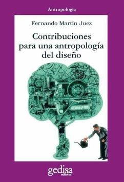 Contribuciones a una antropología del diseño