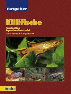 Ratgeber Killifische - Schreiber, Gerhard; Schmidt, Jürgen