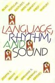 Language, Rhythm, and Sound: Black Popular Cultures into the Twenty-first Century