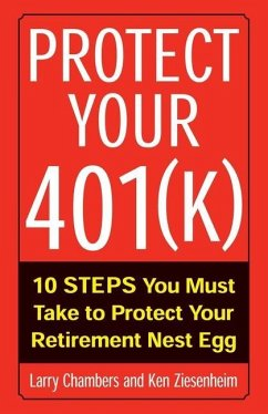 Protect Your 401(k) - Chambers, Larry; Ziesenheim, Ken