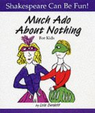 Much Ado About Nothing: Shakespeare Can Be Fun