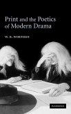 Print and the Poetics of Modern Drama