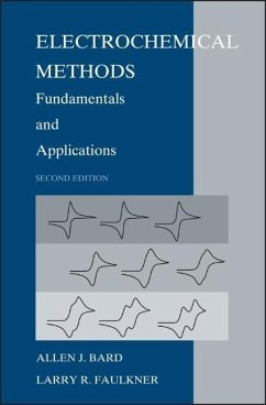 Electrochemical Methods: Fundamentals and Applications - Bard, Allen J.; Faulkner, Larry R.