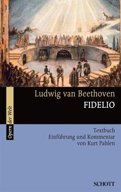 Fidelio - Beethoven, Ludwig van