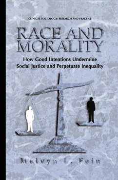 Race and Morality - Fein, Melvyn L.