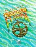 An Atlas of Maritime Florida: Roger C. Smith...[Et Al]